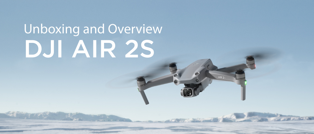 DJI Air 2S Unboxing and Overview