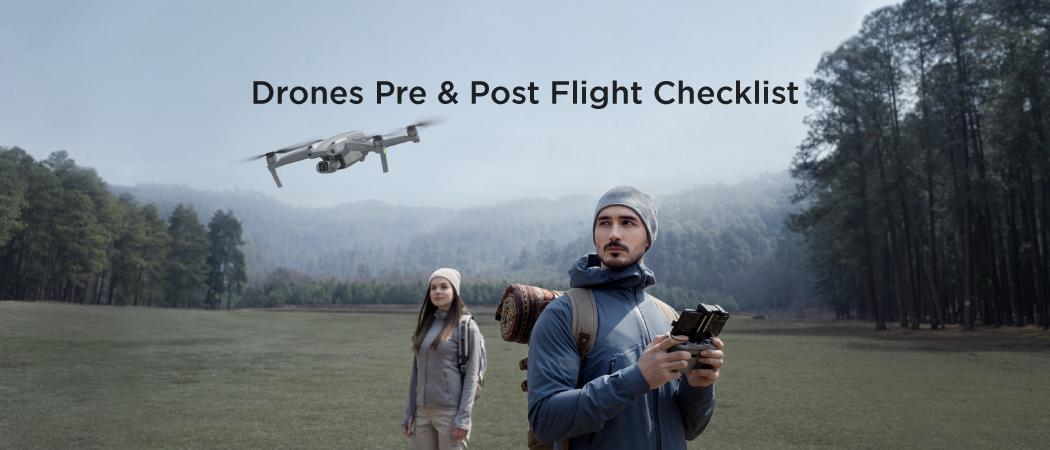 Drones Pre and Post Flight Checklist