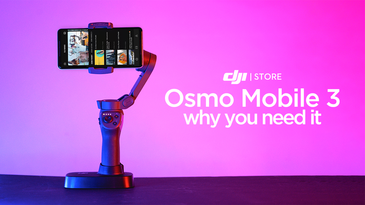 Osmo Mobile 3 - Why You Need It